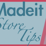 Madeit Store Tips
