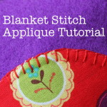 How to Blanket Stitch an Applique