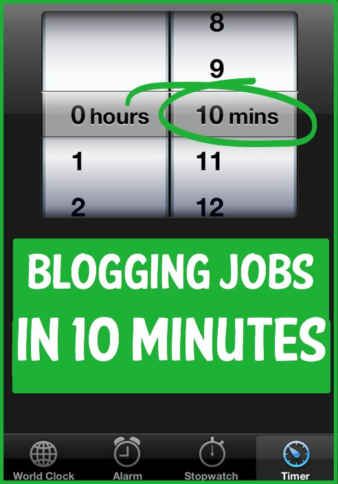 Blogging Jobs you can do in just 10 minutes