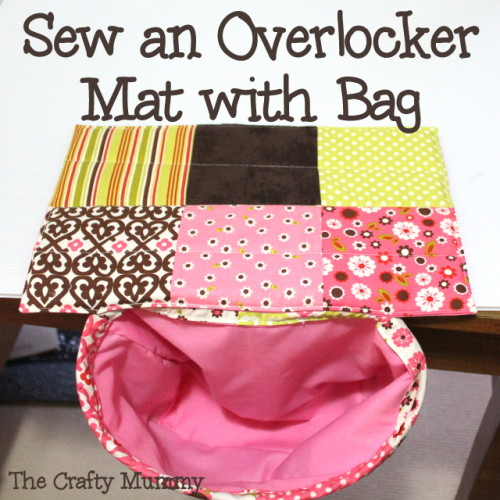 tutorial sew an overlocker mat with bag