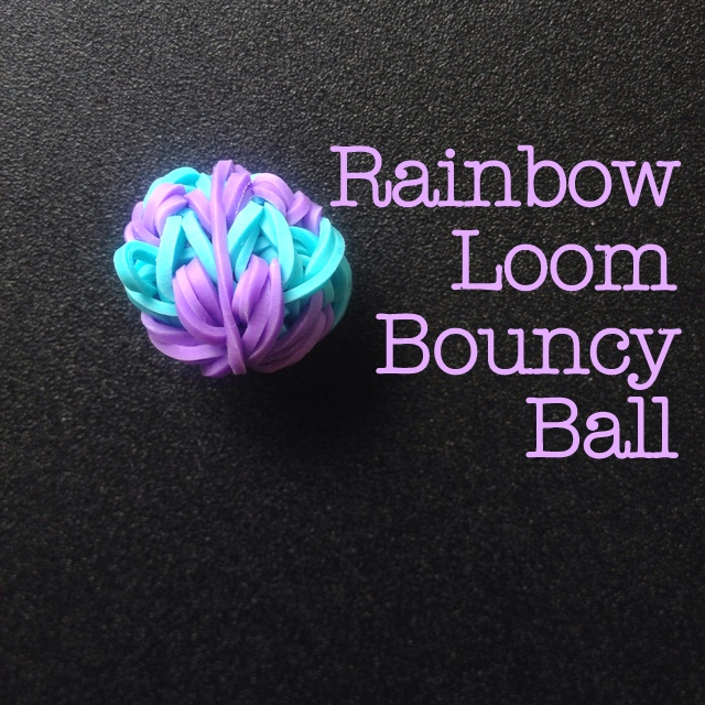 rainbow loom bouncy ball