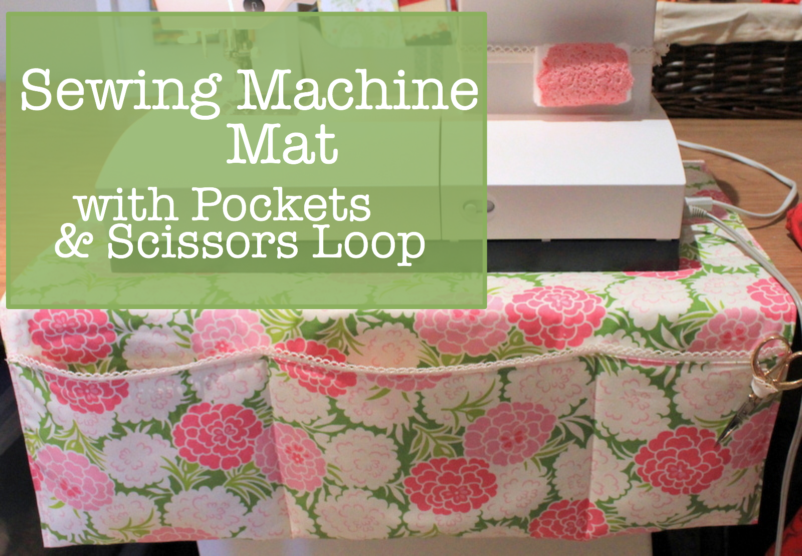 Tutorial Sewing Machine Mat With Pockets The Crafty Mummy