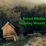 Social Media Holiday Homes
