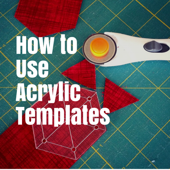 How to Use Acrylic Templates