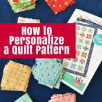 How to Personalize a Quilt Pattern (1)