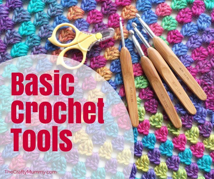 Basic Crochet Tools