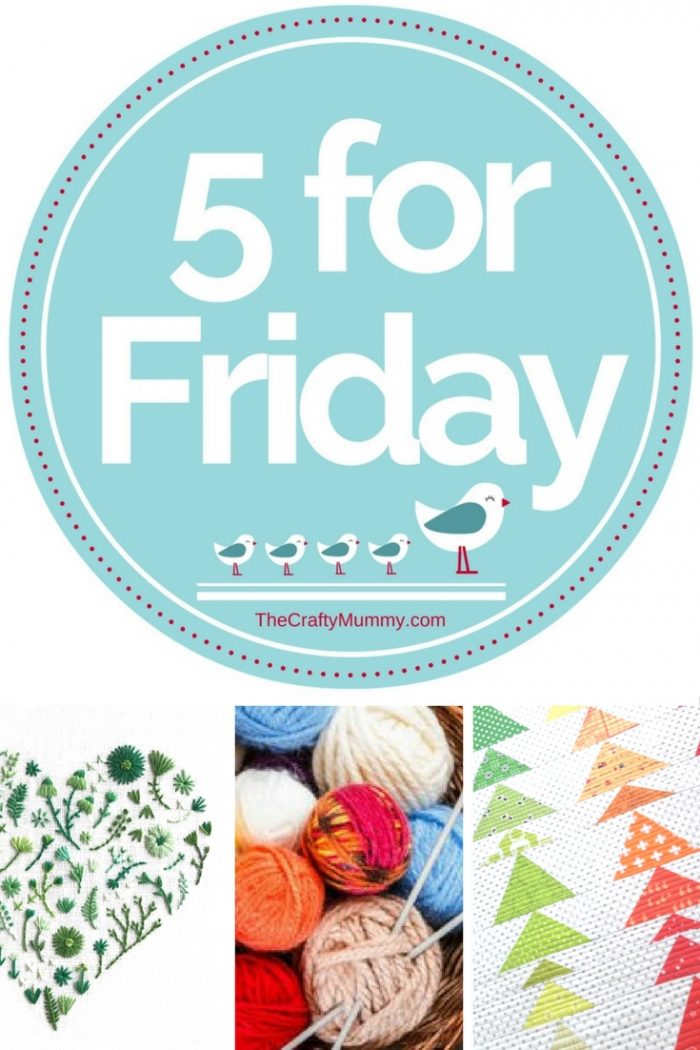 5 for Friday is where I share some of the crafty goodness I've found online recently ready for a weekend of making and creativity.